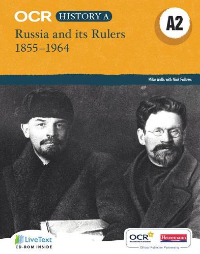 OCR A Level History A2: Russia and its Rulers 1855-1964 - OCR GCE History A