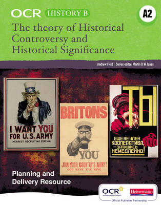 OCR A Level History B: Historical Controversies and Historical Significance - OCR A Level History B