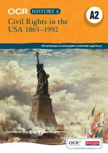 OCR A Level History A2: Civil Rights in the USA 1865-1992 - OCR GCE History A (Paperback)