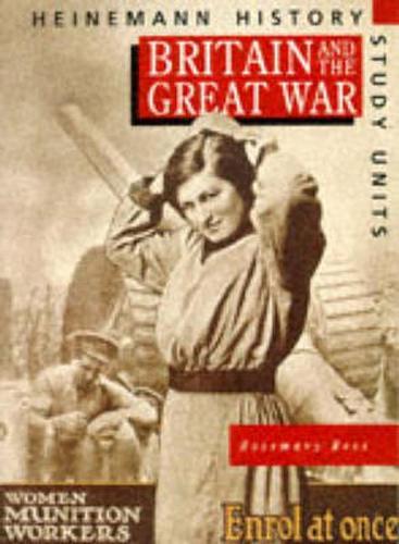 Heinemann History Study Units: Student Book. Britain and the Great War - Heinemann History Study Units (Paperback)