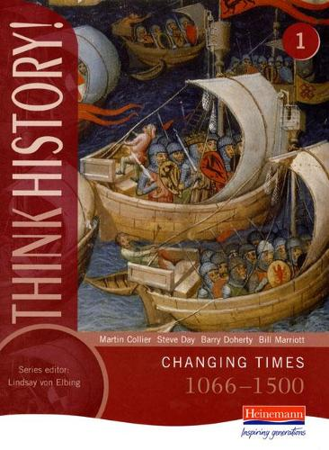 Think History: Changing Times 1066-1500 Core Pupil Book 1 - Think History (Paperback)