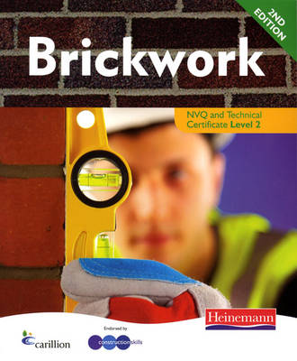 Brickwork NVQ: Candidate Handbook Level 2 - Construction Crafts NVQ and Technical Certificate (Paperback)