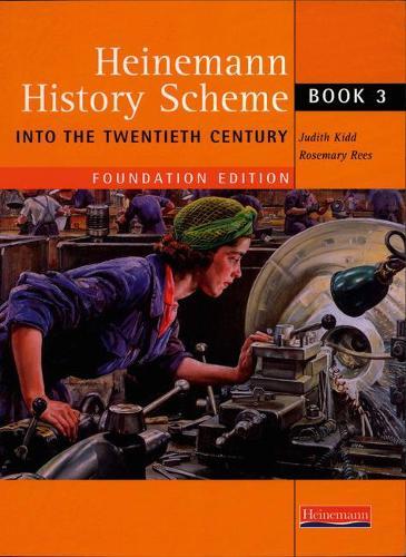 Heinemann History Scheme Book 3: Into The 20th Century - Heinemann History Scheme (Paperback)