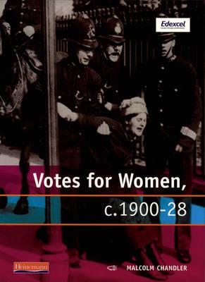 Modern World History for Edexcel Coursework Topic Book: Votes for Women - Modern World History for Edexcel (Paperback)