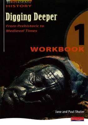 Digging Deeper 1: From Prehistory to Medieval Times Workbook - Digging Deeper for The Netherlands (Paperback)