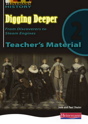Digging Deeper 2: From Discoverers to Steam Engines Teacher's CD - Digging Deeper for the Netherlands (CD-ROM)