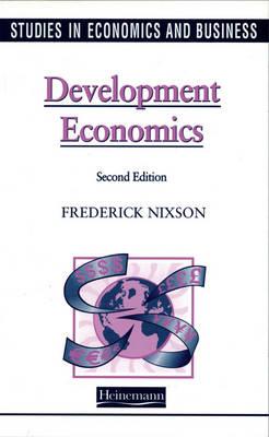 Studies in Economics and Business: Development Economics - Studies in Economics & Business (Paperback)