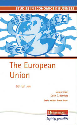 Studies in Economics and Business: The European Union - Studies in Economics & Business (Paperback)