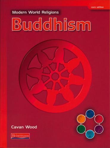 Modern World Religions: Buddhism Pupil Book Core - Modern World Religions (Paperback)