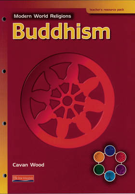 Modern World Religions: Buddhism Teacher Resource Pack - Modern World Religions