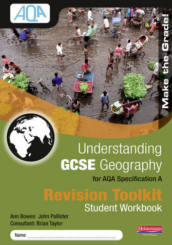 Understanding GCSE Geography for AQA A : Revision Toolkit Student Workbook - Understanding Geography (Paperback)