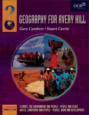 Heinemann Geography for Avery Hill Student Book Compendium Volume - Heinemann Geography for Avery Hill (for OCR B) (Paperback)