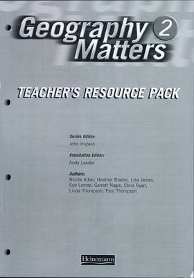 Geography Matters 2 Teacher's Resource Pack - Geography Matters