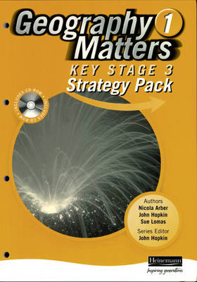 Geography Matters 1 Key Stage 3 Strategy Pack and CD-ROM - Geography Matters