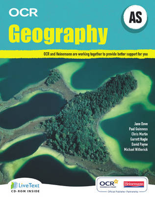 AS Geography for OCR Student Book with LiveText for Students - OCR GCE Geography 2008