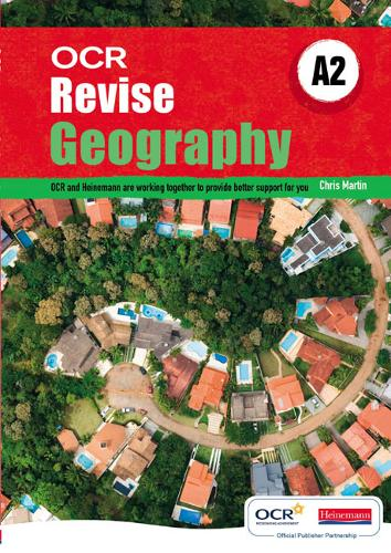 Revise A2 Geography OCR - OCR GCE Geography 2008 (Paperback)