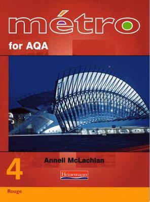 Metro 4 for AQA Higher Student Book - Metro 4 for AQA (Paperback)
