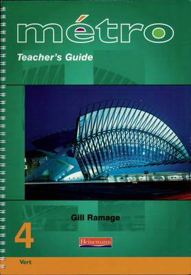 Metro 4 Foundation Teacher's Guide - Metro for Key Stage 4 (Spiral bound)