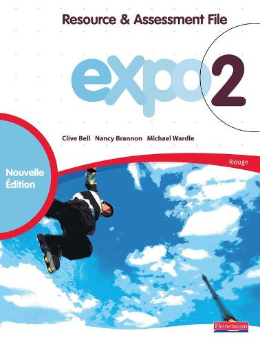 Expo 2 Rouge Resource and Assessment File New Edition - Expo