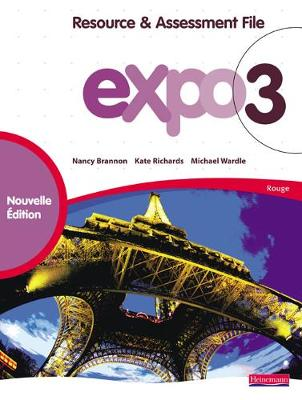 Expo 3 Rouge Resource and Assessment File New Edition - Expo