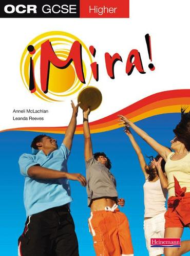 Mira OCR GCSE Spanish Higher Student Book - OCR GCSE Mira (Paperback)