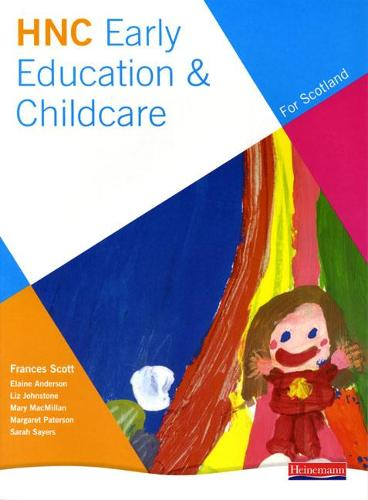 HNC Early Education and Childcare (for Scotland) (Paperback)