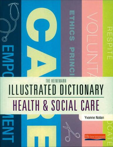 Illustrated Dictionary of Health and Social Care (Paperback)