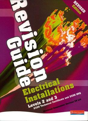 Electrical Installations Revision Guide Revised Edition - NVQ Electrical Installation (Paperback)