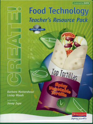 Create! Food Technology Teacher's Resource Pack and CD-ROM - Create! Food Technology