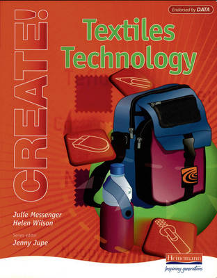 Create! Textiles Technology Student Book - Create! (Paperback)