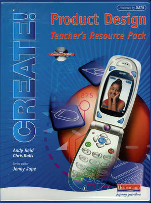 Create! Product Design Teacher's Resource Pack and CD-ROM - Create! Product Design