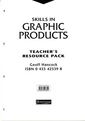 Skills in Graphic Products Teacher's Resource Pack - Skills in Graphic Products