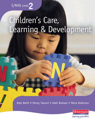 NVQ/SVQ Level 2 Children's Care, Learning & Development Candidate Handbook, Revised Edition - S/NVQ Children's Care  Learning and Development (Paperback)