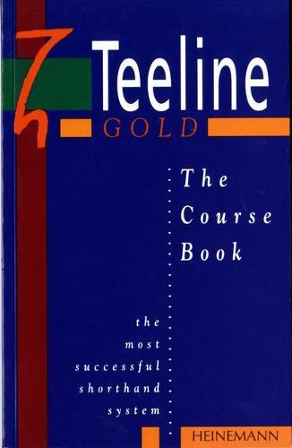 Teeline Gold Coursebook - Teeline (Paperback)
