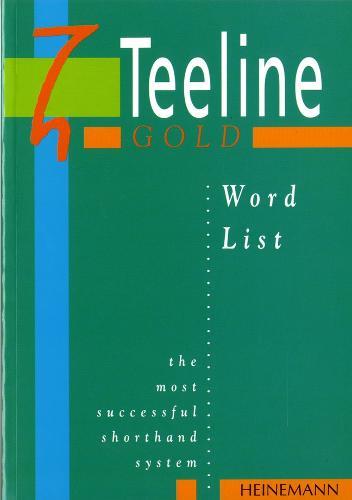 Teeline Gold Word List - Teeline (Paperback)