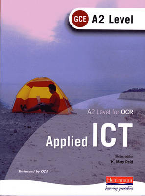 A2 Level GCE Applied ICT for OCR (Paperback)