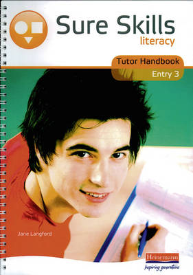 Sure Skills Literacy Entry 3 Tutor Handbook (Spiral bound)