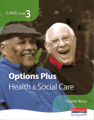 S/NVQ Level 3 Health and Social Care Candidate Book Options Plus - NVQ/SVQ Health and Social Care (Paperback)