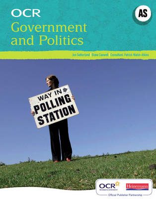 OCR A Level Government and Politics Student Book (AS) - OCR GCE Government and Politics 2008 (Paperback)