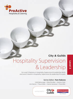 ProActive Level 3 Hospitality Supervision and Leadership - ProActive Hospitality & Catering