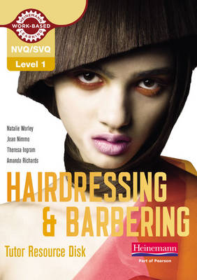Level 1 (NVQ/SVQ) Certificate in Hairdressing and Barbering Tutor Resource Disk - NVQ/SVQ Hairdressing 2009 (CD-ROM)