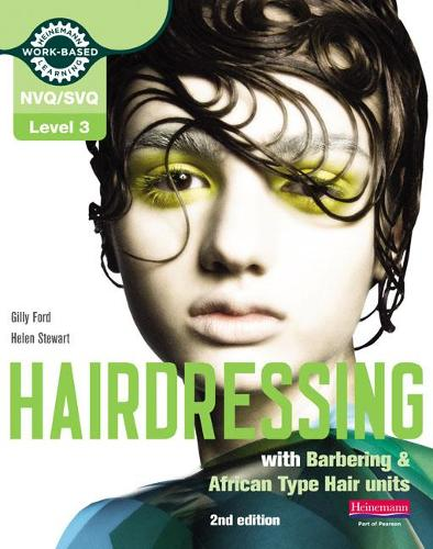 Level 3 (NVQ/SVQ) Diploma in Hairdressing (inc Barbering & African-type Hair units) Candidate Handbook - NVQ/SVQ Hairdressing 2009 (Paperback)