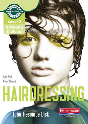 Level 3 (NVQ/SVQ) Diploma in Hairdressing Tutor Resource Disk - NVQ/SVQ Hairdressing 2009 (CD-ROM)