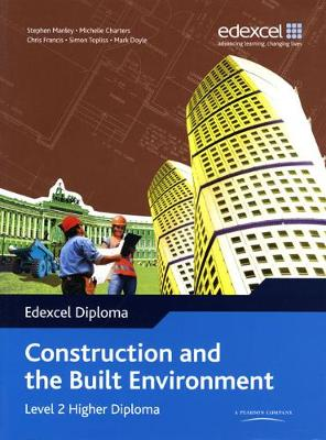 Edexcel Diploma: Construction and the Built Environment: Level 2 Higher Diploma Student Bk - Level 2 Higher Diploma in Construction and the Built Environment (Paperback)
