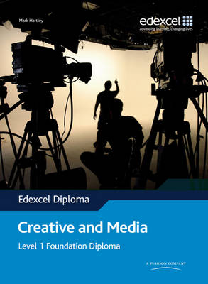 Edexcel Diploma: Creative and Media: Level 1 Foundation Diploma Student Book - Level 1 Foundation Diploma in Creative and Media (Paperback)