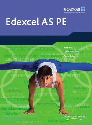 Edexcel AS PE Student Book - Edexcel GCE PE (Paperback)