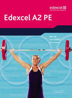Edexcel A2 PE Student Book - Edexcel GCE PE (Paperback)
