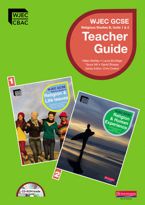 GCSE WJEC Religious Studies B: Teacher Guide (unit 1 & 2) with Editable CDROM - WJEC GCSE Religious Studies