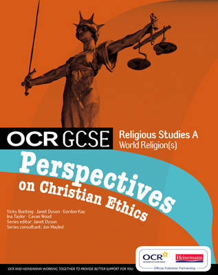 OCR GCSE RS A: Perspectives on Christian Ethics - OCR GCSE Religious Studies A (Paperback)