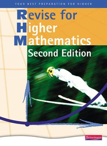 Heinemann Higher Mathematics Revision Book - - Heinemann Higher Maths (Paperback)